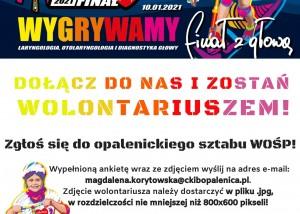 plakat zachęcający do dołączenia do grupy wolontariuszy wośp w trakcie 29 finału wośp. treść plakatu: zgłoś się do opalenickiego sztabu wośp. wypełnioną ankietę ze zdjeciem wyślij na adres magdalena.korytowska@ckibopalenica.pl. na zgłoszenia czekamy do 11 grudnia 2020