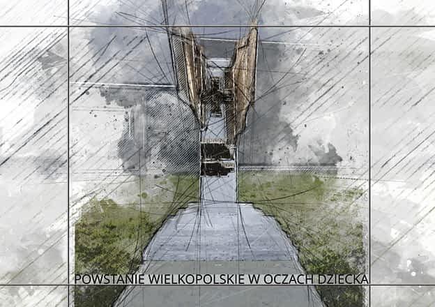 grafika z kresek i plam kolorów przedstawiająca wizualizację pomnika powstańców wielkopolskich. u dołu napis powstanie wielkopolskie