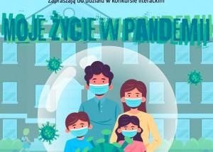 """plakat konkursu """"moje życie w pandemii"""" błekitne tło, budynek szkoły, napierwszym planie w bąblu powietrza zamknieta rodzina w maseczkach. dookoła latajace koronawirusy"""